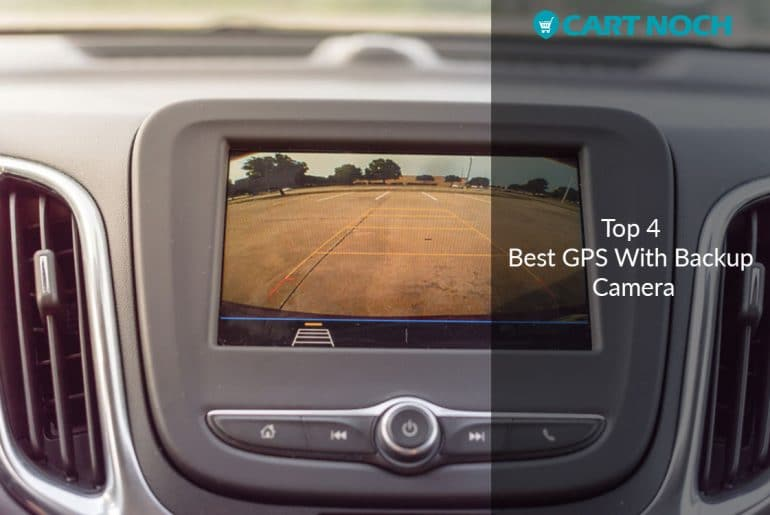 Ensure A Safe Journey With Best GPS With Backup Camera